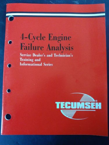 Tecumseh 4 cycle engine failure analysis Mechanic's training Handbook